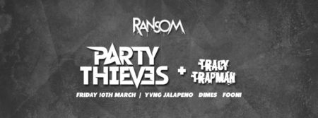 party thieves + tracy trapman