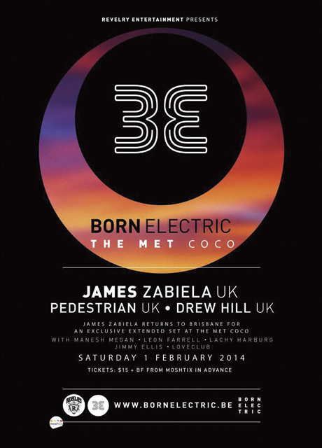 BORN ELECTRIC TOUR w/ JAMES ZABIELA (UK) + Pedestrian (UK) + Drew Hill (UK) - Sat 1st Feb - The MET Coco