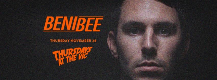benibee at the Vic Thursday 24 November