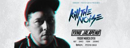 kill the noise + yvng jalapeno