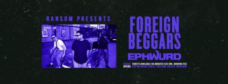 Foreign Beggars + Ephwurd