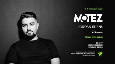 Motez, Jordan Burns + Giv 29.03.19